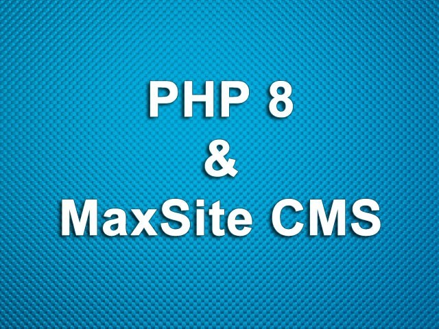 PHP 8, JIT и MaxSite CMS